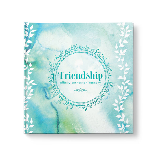 Friendship, Affinity, Connection, Harmony - Affirmations