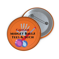 Ginger Midget Ballz Bat n Ballz Custom Pin Buttons
