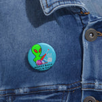 Load image into Gallery viewer, GMB Alien Junk #2 Custom Pin Buttons