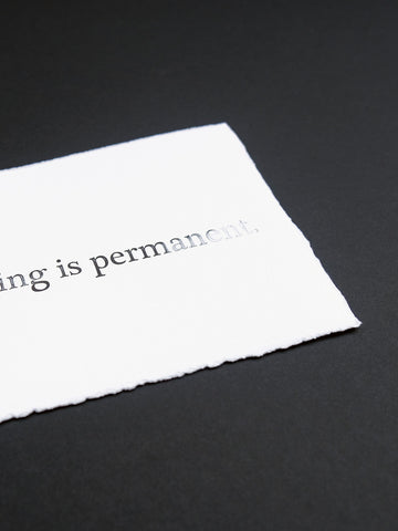 Nothing is permanent ...