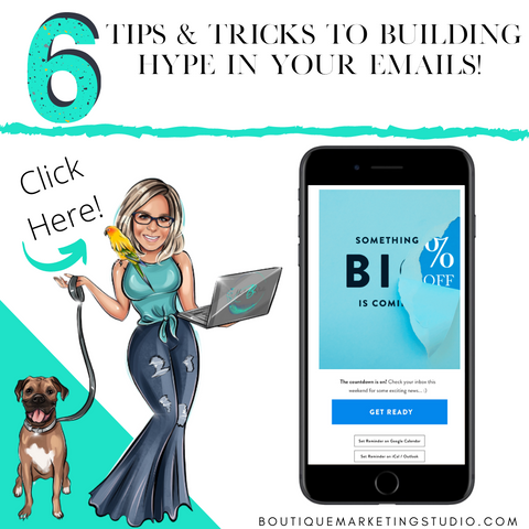 6 Tips & Tricks to building hype in your emails!