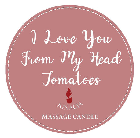 Massage Candle - I Love You From My Head Tomatoes 135g