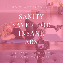 Load image into Gallery viewer, Sanity Saver for Insane Abs Videos