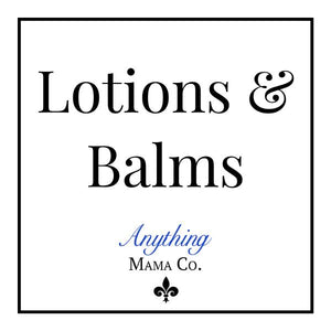 Lotions, Balms & Oils