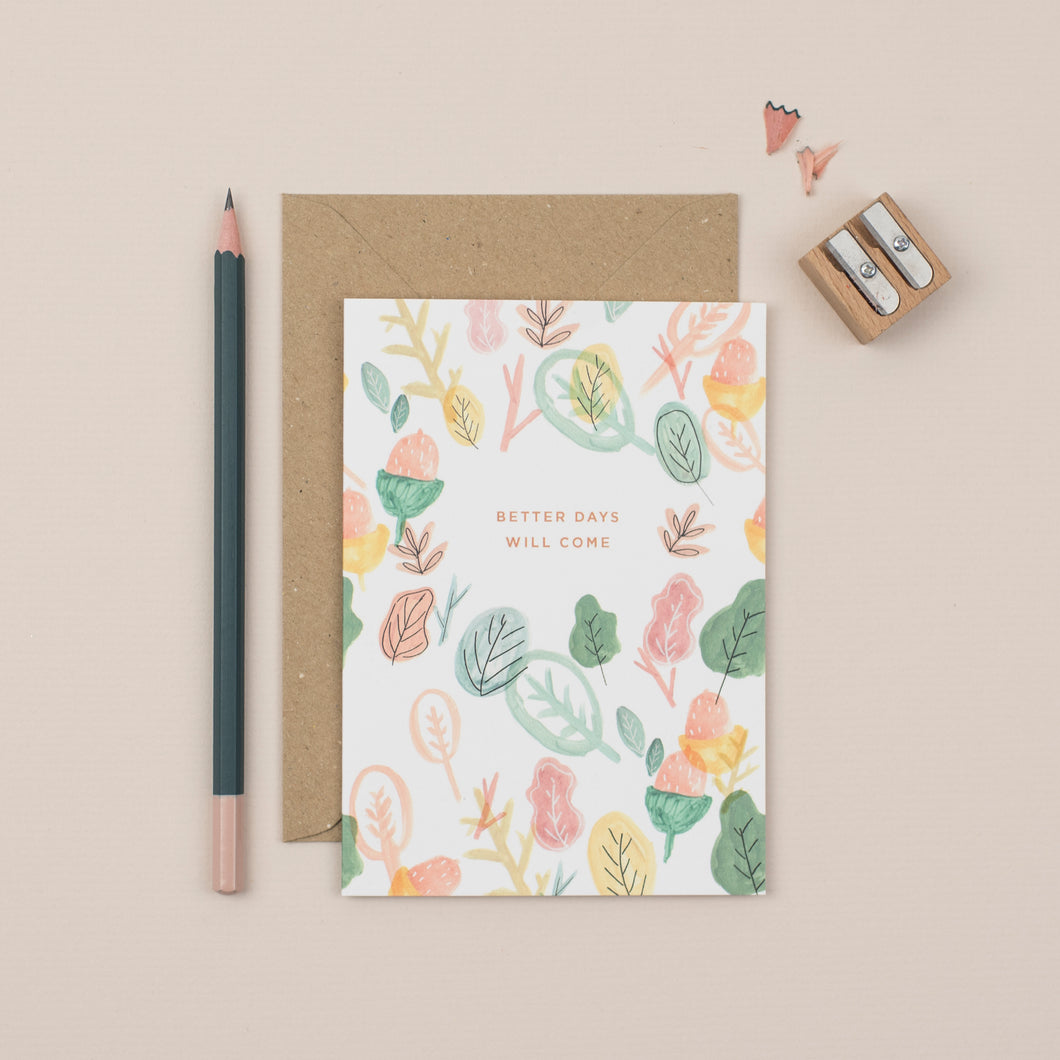 better-days-will-come-botanical-greetings-card