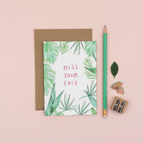 botanical-miss-your-face-card