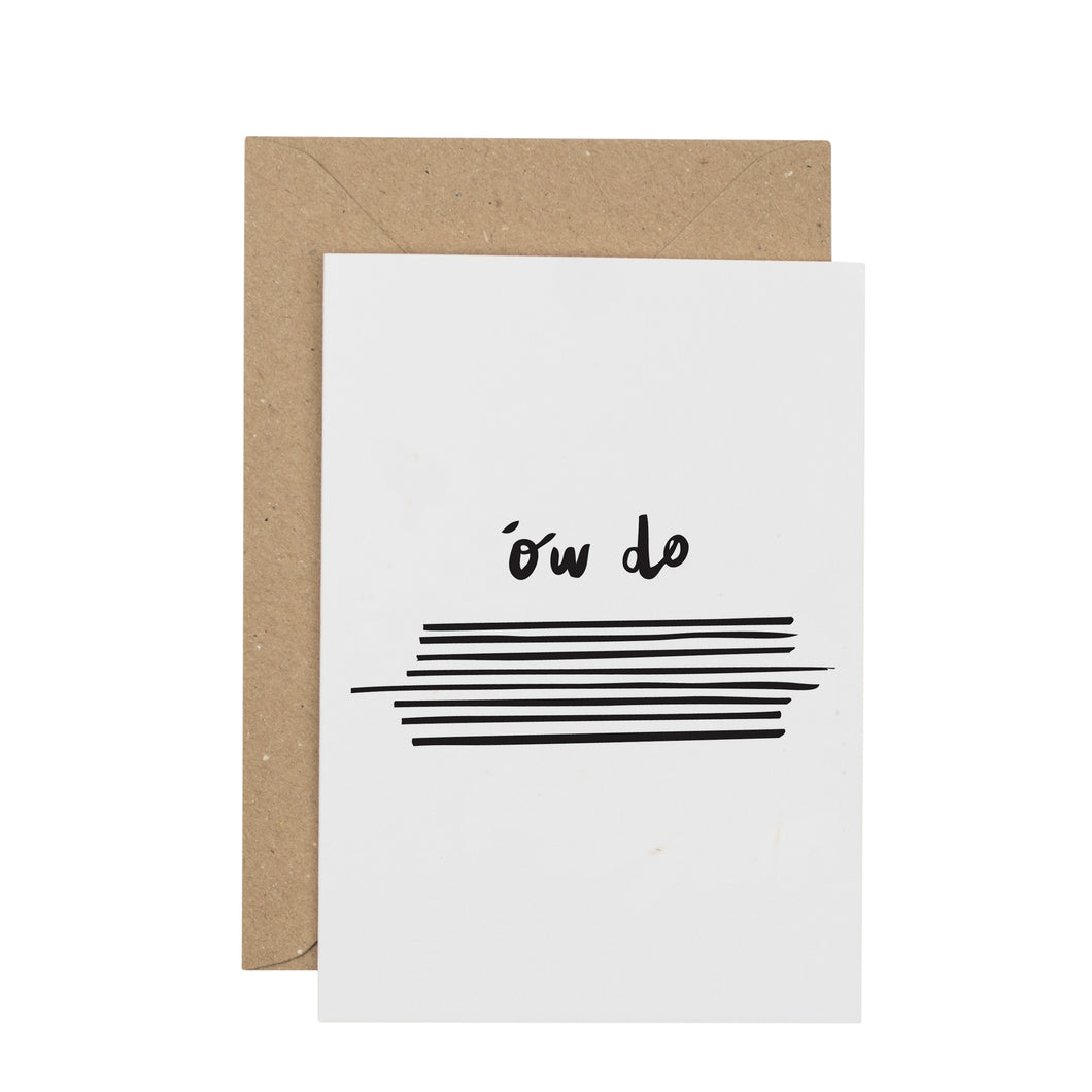 ow-do-greetings-card