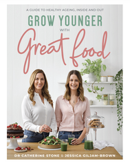 Grow Younger With Great Foodd | Dr Catherine Stone &  Jessica Giljam-Brown