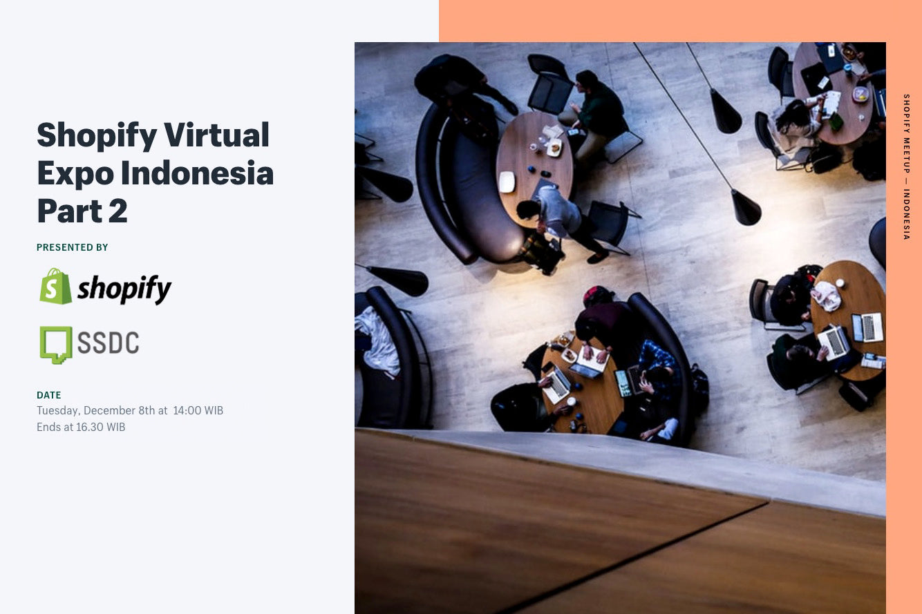 Shopify Virtual Expo Indonesia - Part 2