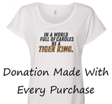 $8 Donated To The Zoo of Cape May County - Tiger King Tee