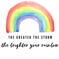$8 Donated To Shore Memorial - Greater The Storm, Brighter Your Rainbow Tee