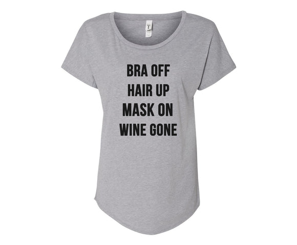 Bra Off, Hair Up, Mask On, Wine Gone Tee - In Grey & White