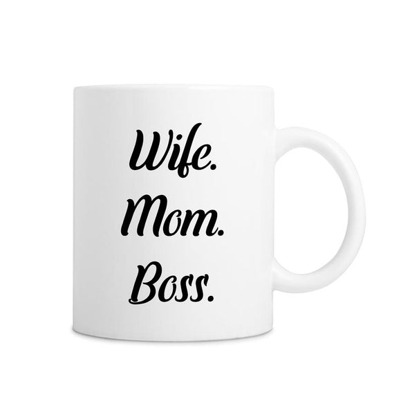 Wife Mom Boss White Mug