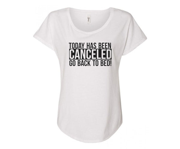 Today Has Been Canceled Ladies Tee - In Grey & White