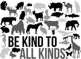 Be Kind to All Kinds Animal Tee Shirt - In Grey & White