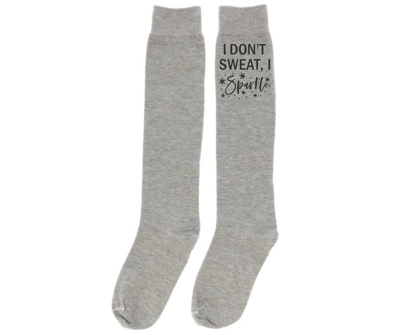 I don't Sweat I sparkle Grey Knee High Socks