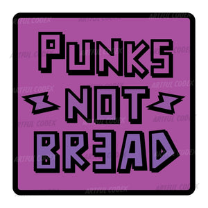 Punks Not Bread Illustration