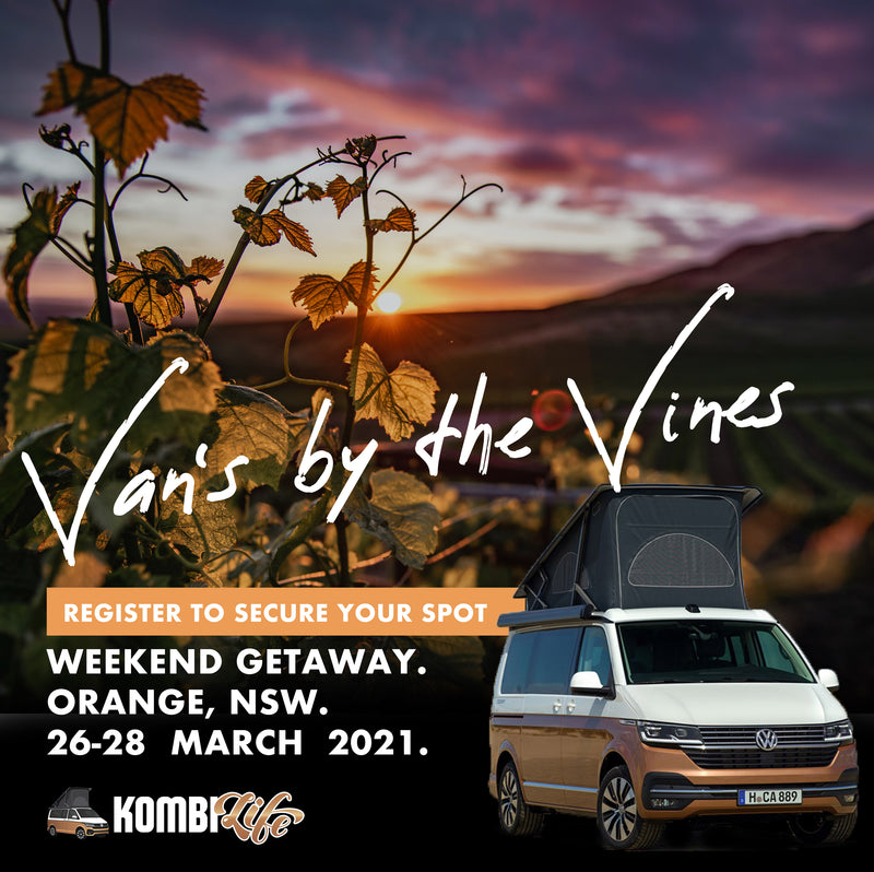 Van's by the Vines. Weekend Getaway. 26 - 28 March 2021 with Kombilife. REGISTER TO SECURE YOUR SPOT.