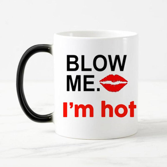 Blow Me I'm Hot Coffee Mug