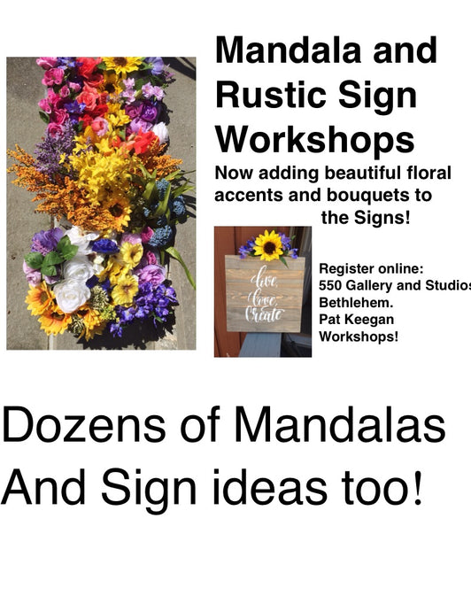 Mandalas and Rustic Signs May