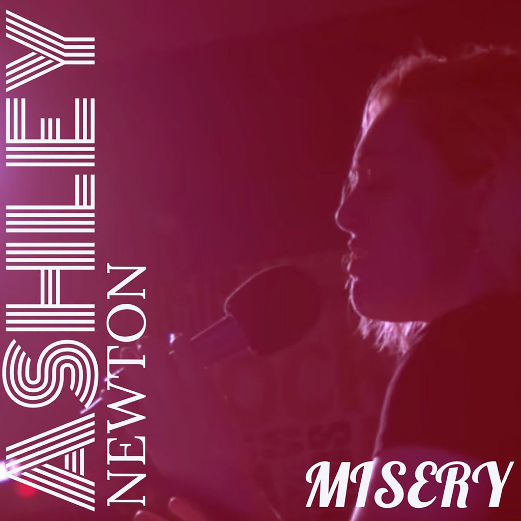 Ashley Newton | Misery