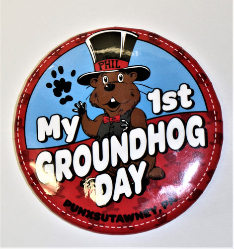 My First Groundhog Day Button