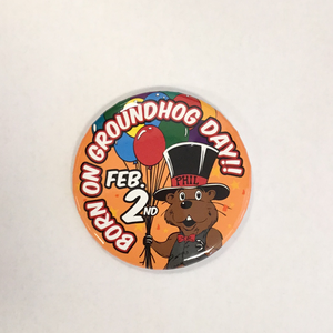 Born on Groundhog Day Button