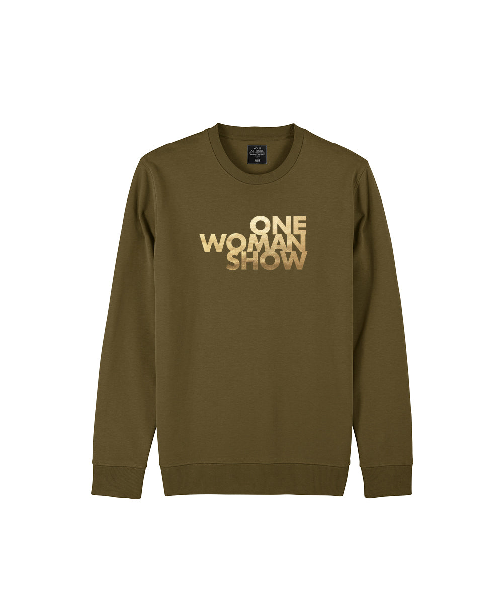 Khaki Sweatshirt mit Statement auf dem Brustbereich One Woman Show in gold