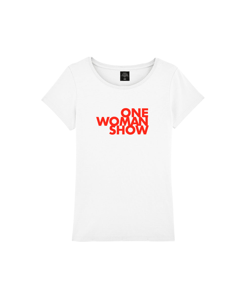 Weisses T-Shirt mit Statement auf dem Brustbereich One Woman Show in neon orange
