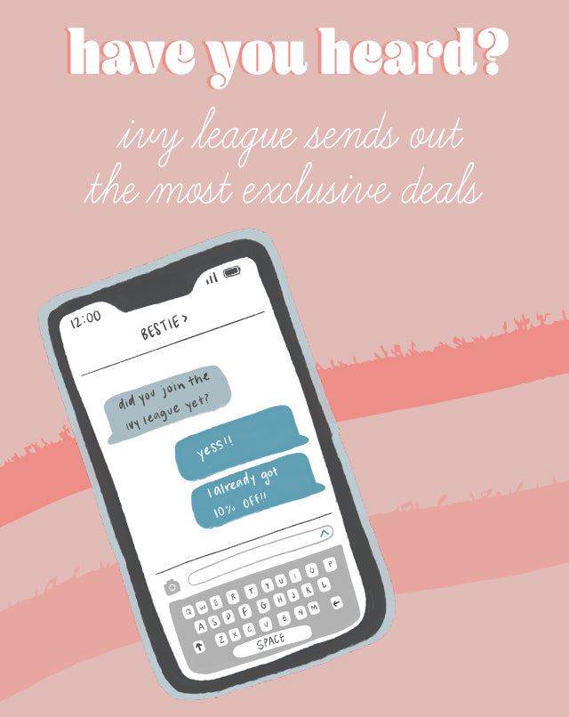 Join our IVYLEAGUE text club!