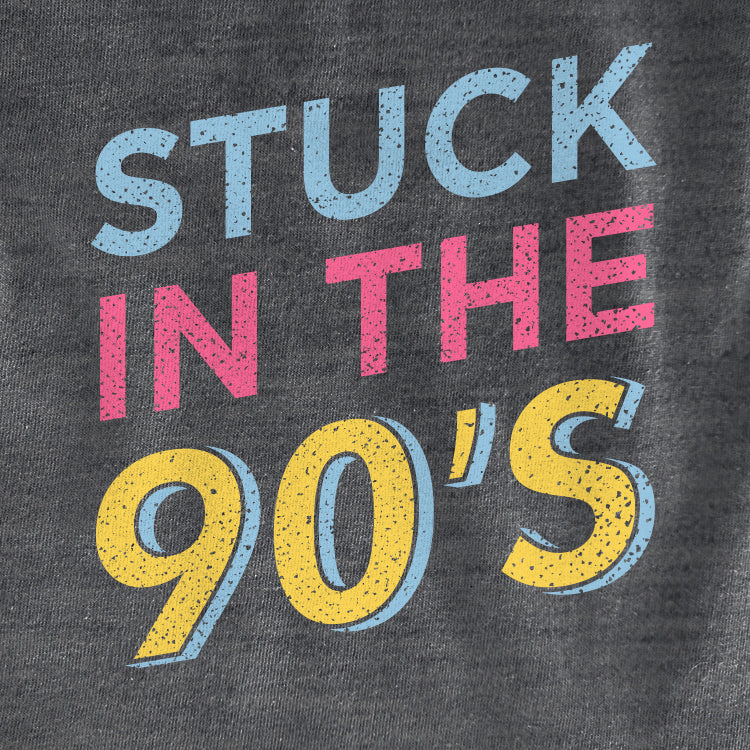 Stuck in the 90's