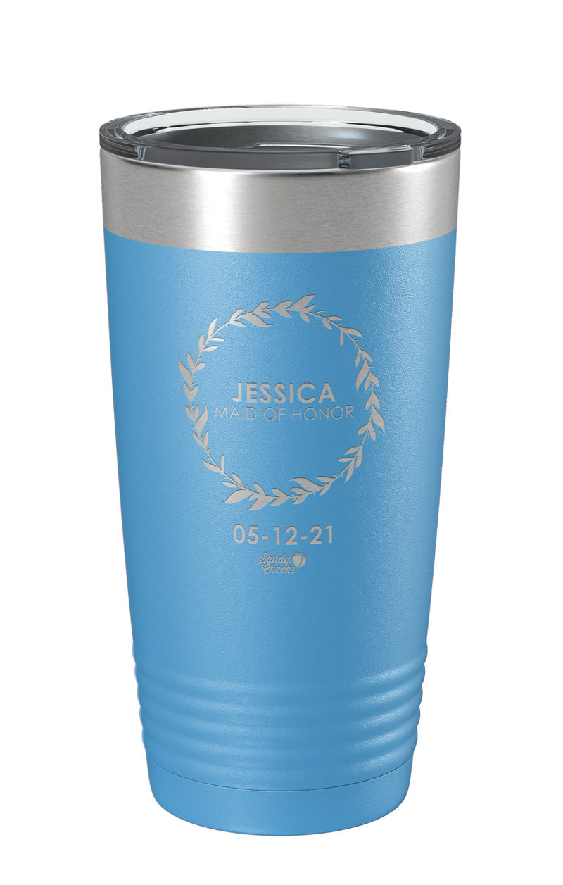 Laser Engraved Wedding (Wreath) Maid of Honor Laser Etched Tumbler