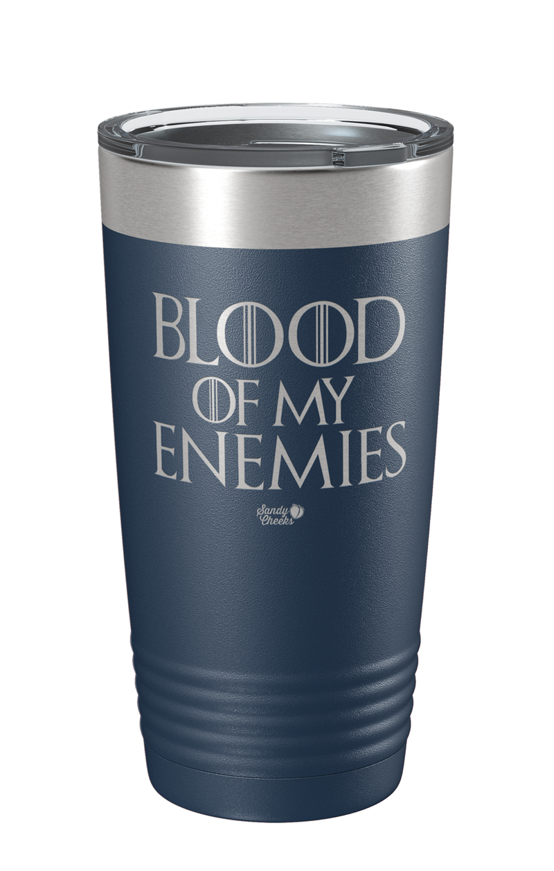 Blood of my Enemies Laser Etched Tumbler
