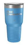 Real Housewives - Customizable Laser Etched Tumbler