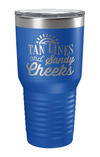 Tan Lines and Sandy Cheeks Laser Etched Tumbler