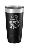 It's The Most Wonderful Time For A Beer Laser Etched Tumbler