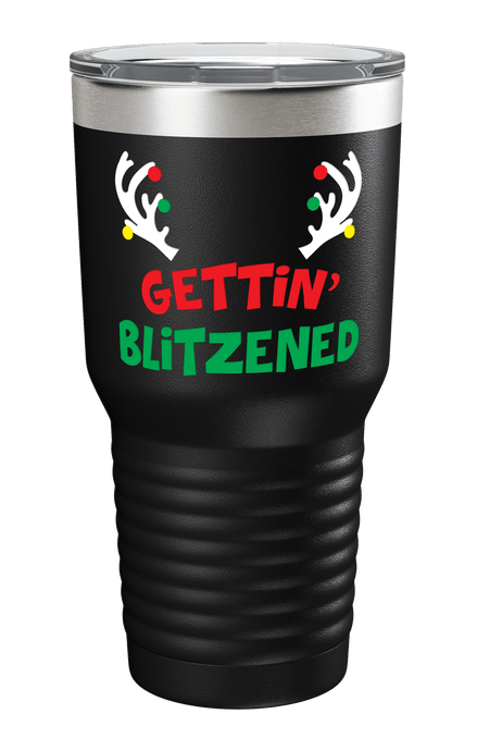 Gettin' Blitzned Color Printed Tumbler