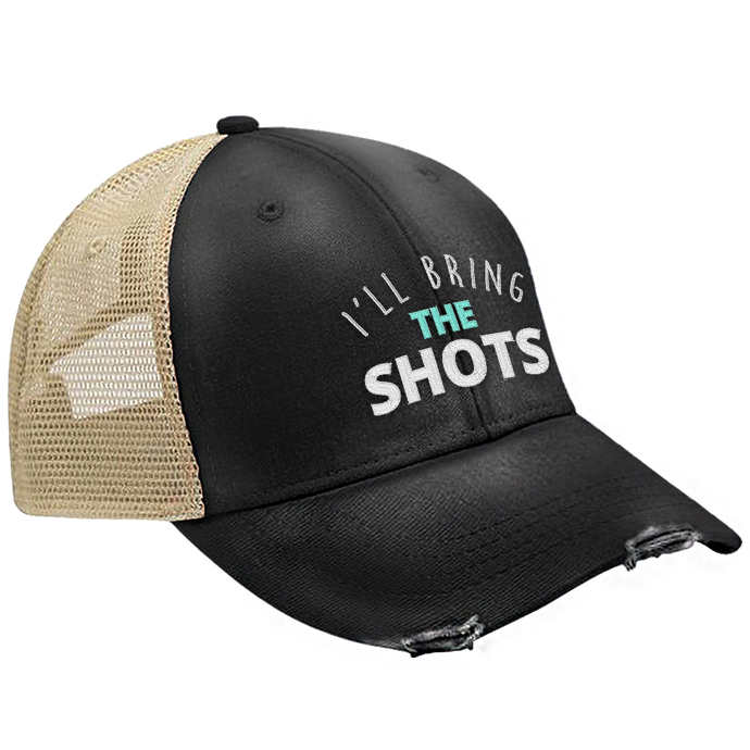 I'll Bring The Shots Hat
