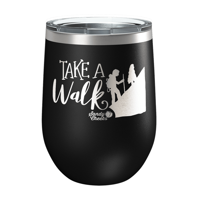 Take A Walk Laser Etched Wine Cup
