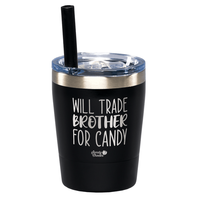 Will Trade Brother For Candy Laser Etched Kids Tumbler