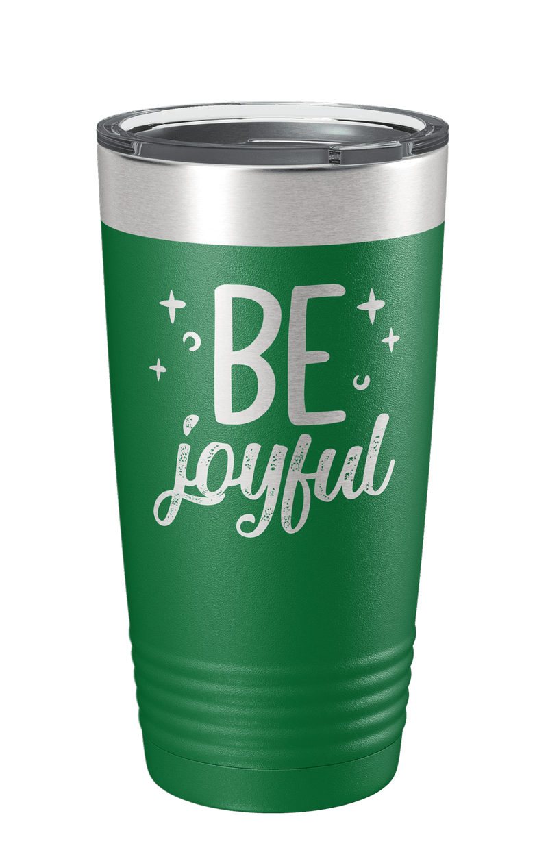 Be Joyful Laser Etched Tumbler