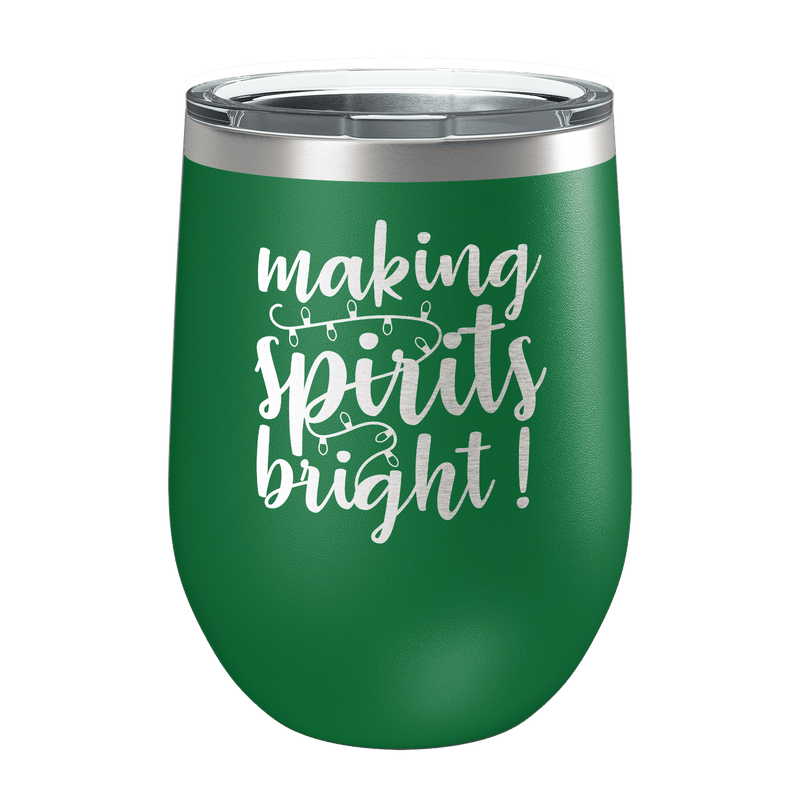 Making Spirits Bright Laser Etched Wine Cup