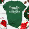 Headin' For The Naughty List Tee