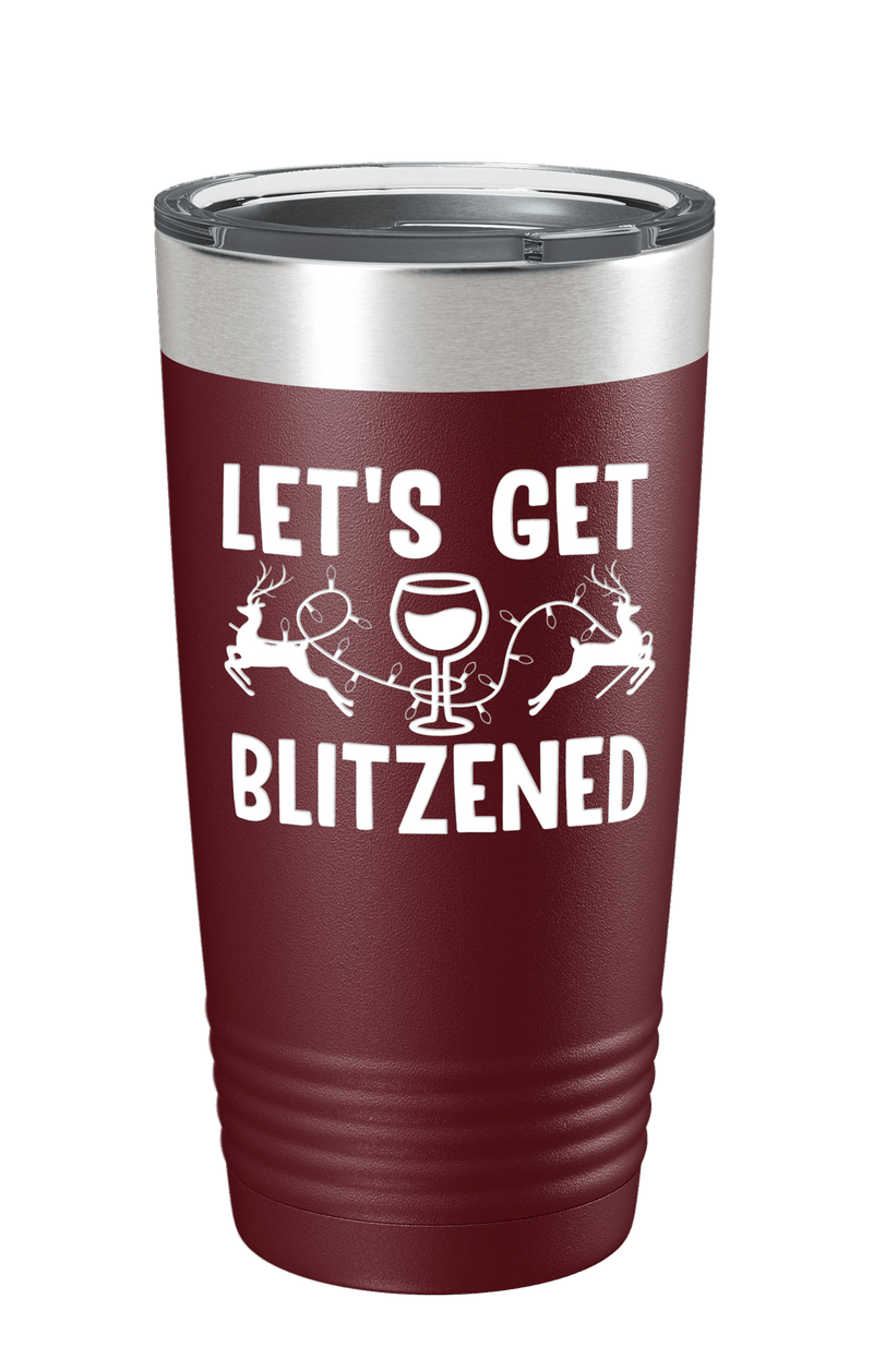 Let's Get Blitzened Color Printed Tumbler
