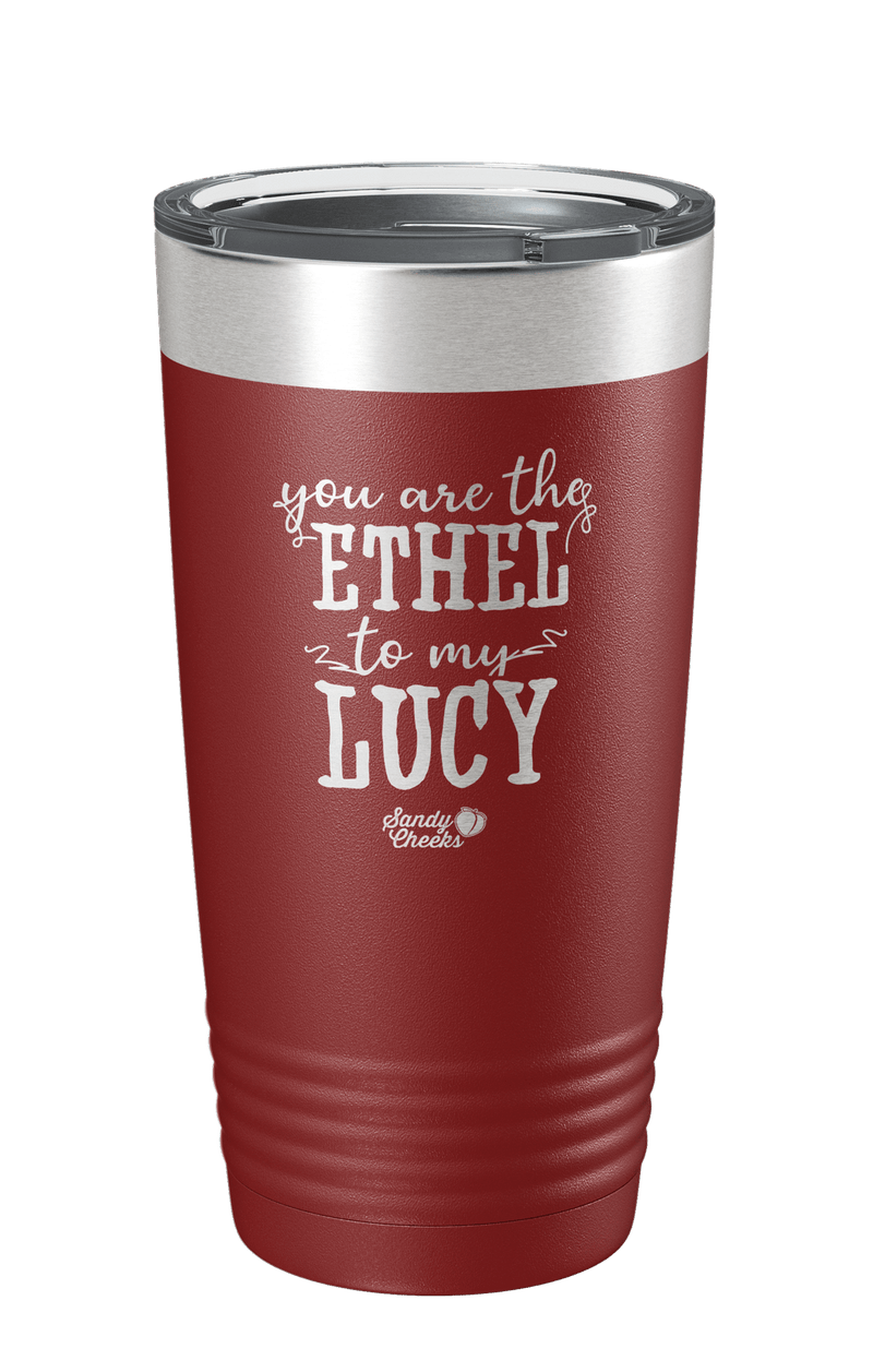 Ethel To My Lucy Laser Etched Tumbler