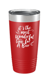 It's The Most Wonderful Time For A Beer Color Printed Tumbler