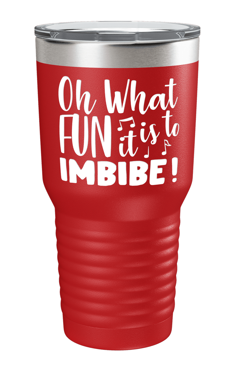 Oh What Fun It Is To Imbibe Color Printed Tumbler
