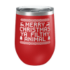 Merry Christmas Ya Filthy Animal Laser Etched Wine Cup