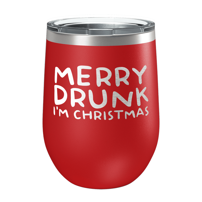Merry Drunk I'm Christmas Laser Etched Wine Cup