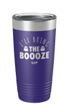 I'll Bring the Boooze Laser Etched Tumbler